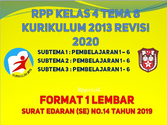 RPP kelas 4 tema 8 1 lembar K13 revisi 2020