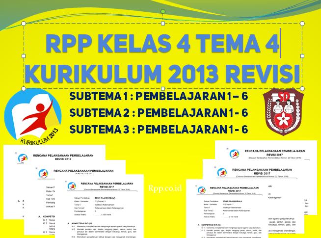 Download RPP kelas 4 K13 tema 4 subtema 1, 2 dan 3