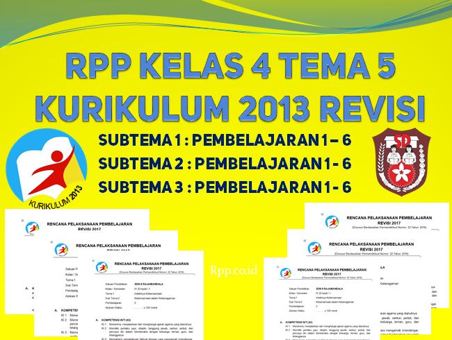 RPP kelas 4 tema 5 K13 revisi terbaru