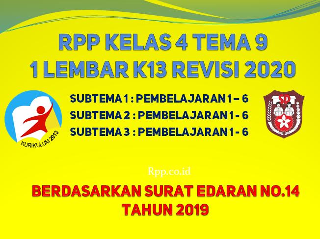 RPP kelas 4 tema 9 format 1 lembar K13 revisi 2020 terbaru