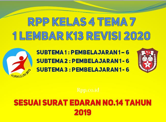 RPP kelas 4 tema 7 format 1 lembar K13 revisi 2020 terbaru