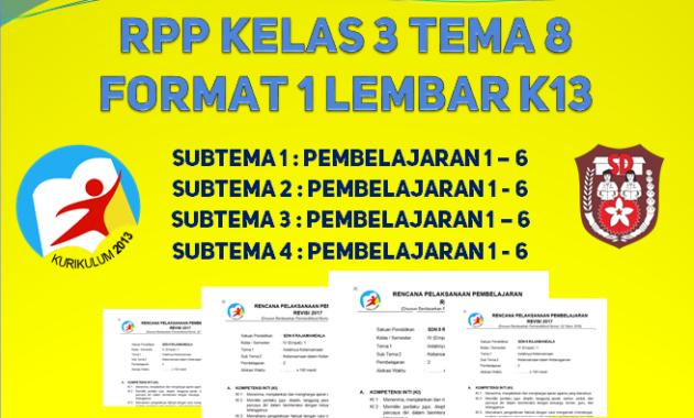 File RPP 1 lembar kelas 3 tema 8 kurikulum 2013 revisi 2020