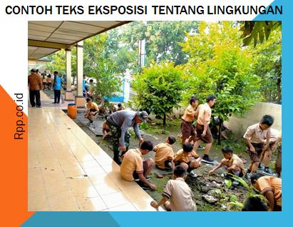Contoh Teks Eksposisi Tentang Lingkungan Sekolah