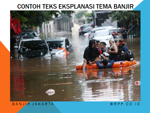 Contoh teks eksplanasi tentang bencana alam banjir